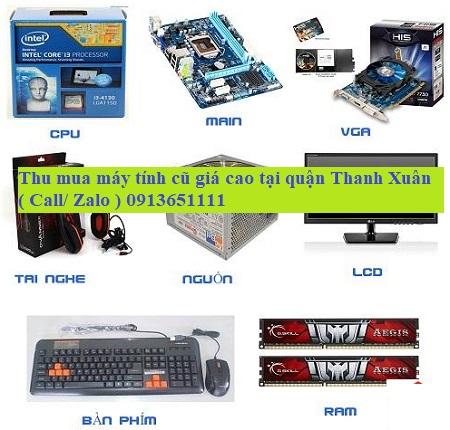 Dịch vụ thu mua máy tính cũ tại quận Thanh Xuân trọn gói