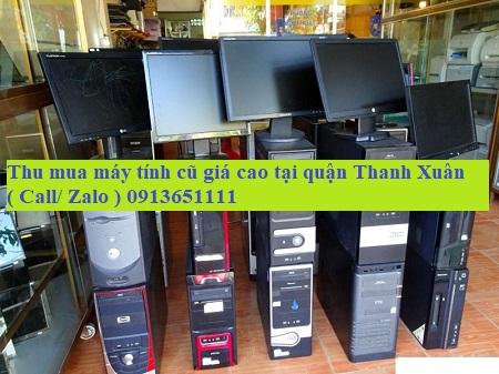 thu mua máy tính cũ tin cậy nhất tại quận Thanh Xuân